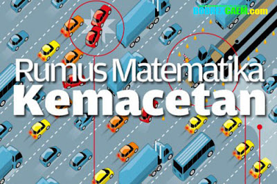 Rumus Matematika Penyebab Kemacetan di Jakarta